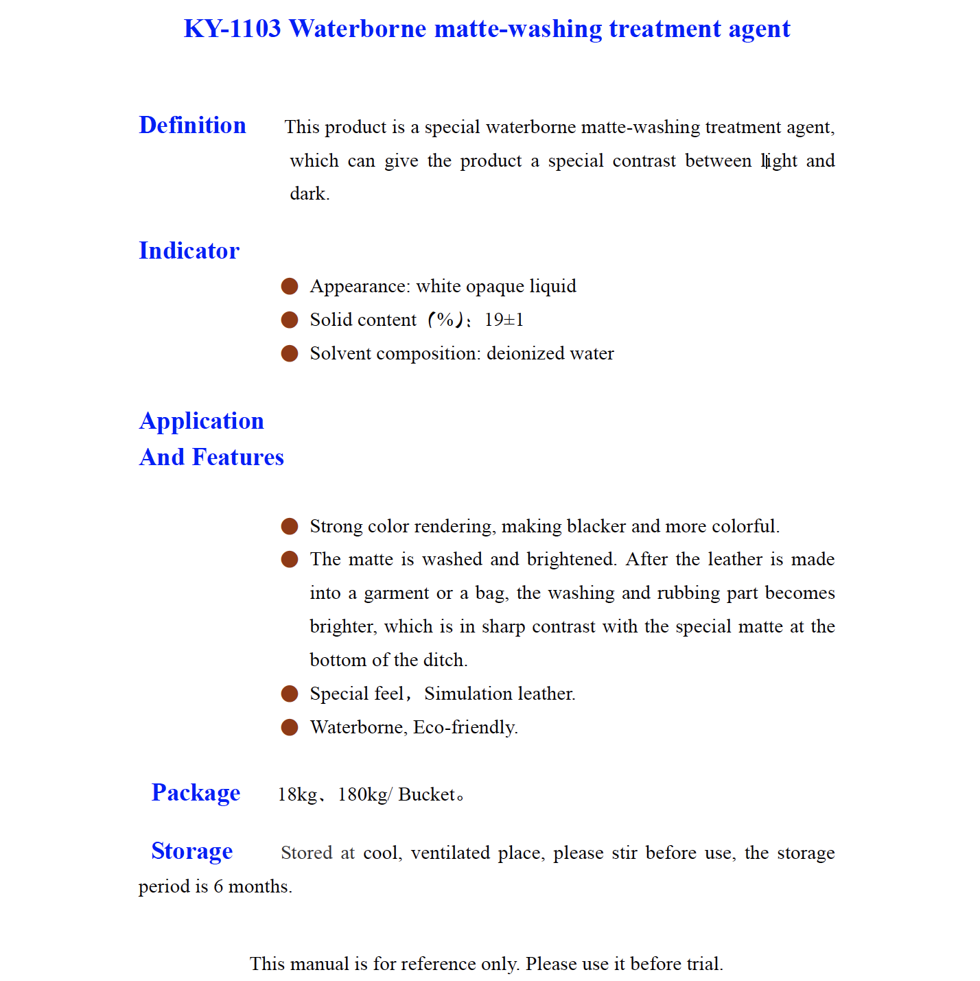 K Y 1103 Waterborne matte washing treatment agent