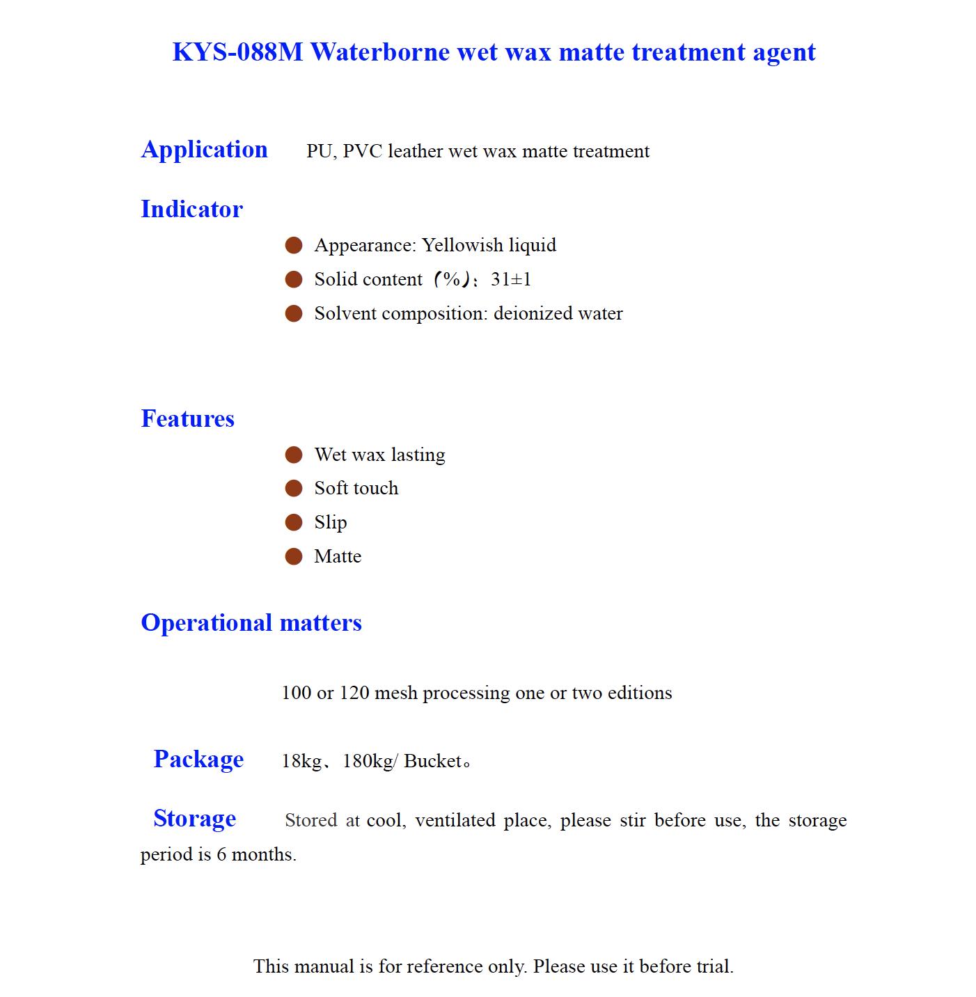 KYS 088M Waterborne wet wax matte treatment agent
