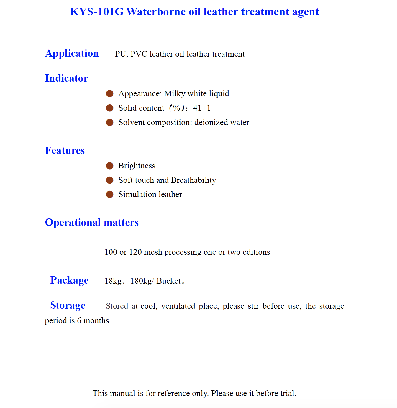 K YS 101G Waterborne oil leather treatment agent