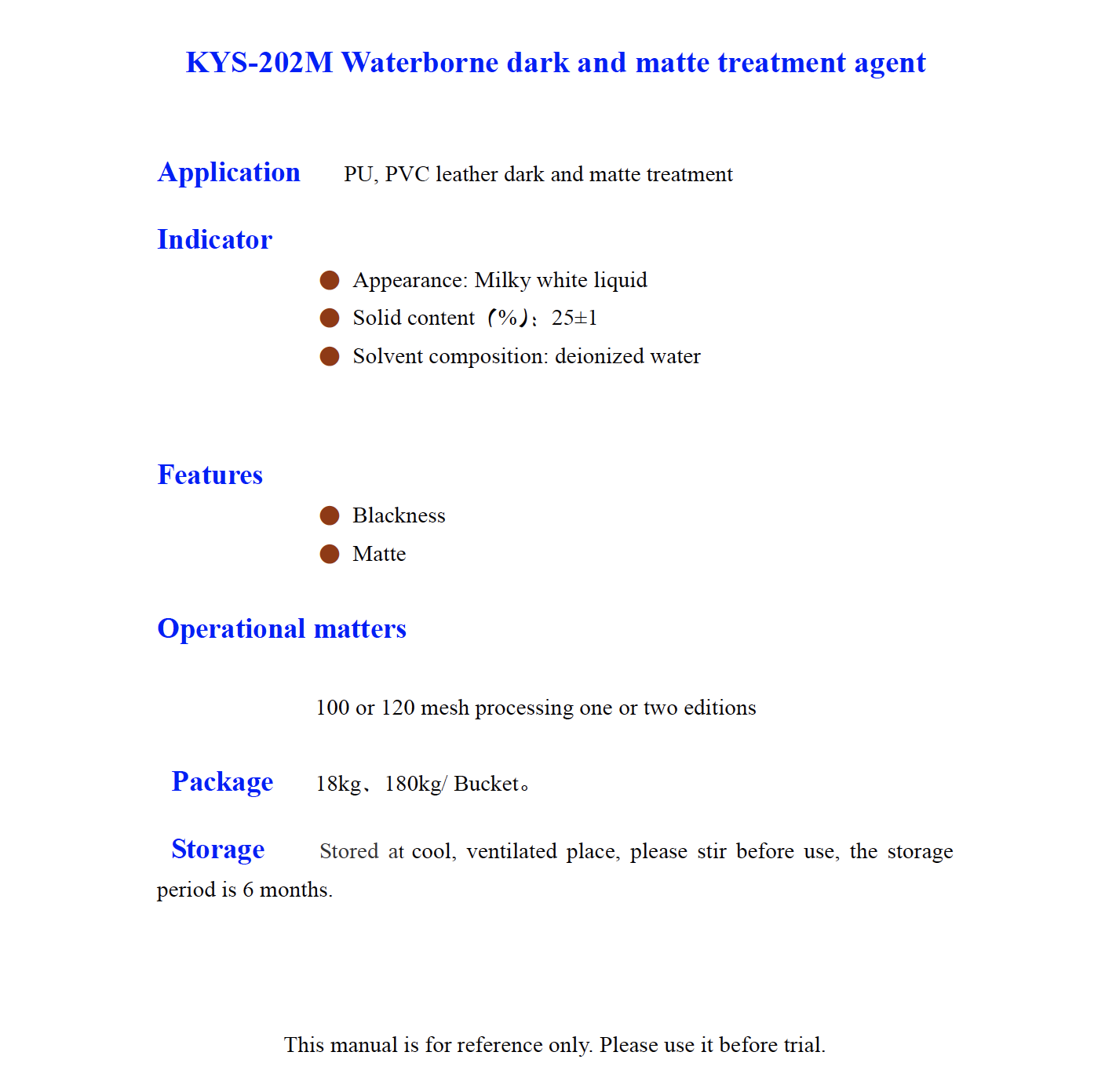 KYS 202M Waterborne dark and matte treatment agent