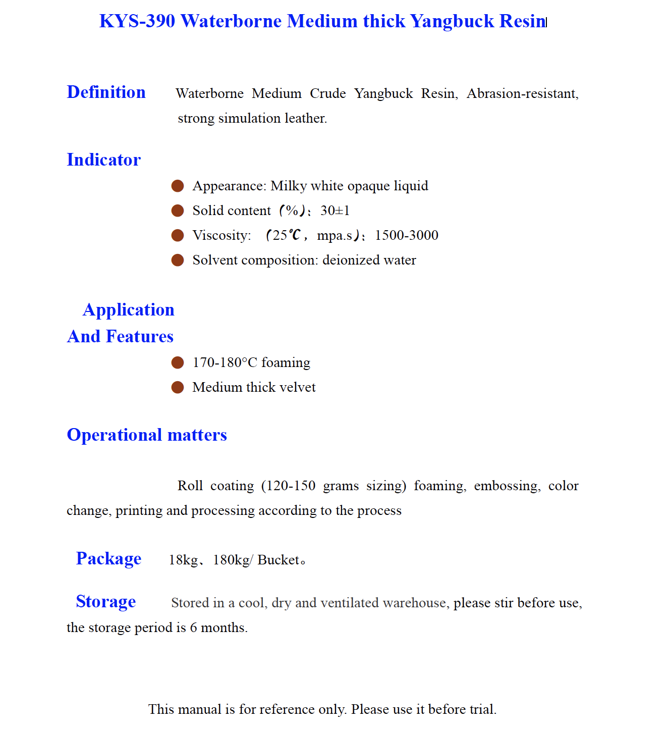 KYS 390 Waterborne Medium thick Yangbuck Resin